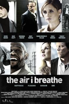"""""""Воздух, которым я дышу / The Air I Breathe"""""""